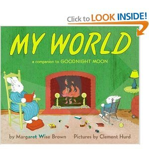 9780606296861: My World: A Companion to Goodnight Moon