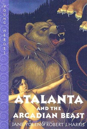 9780606297158: Atalanta and the Arcadian Beast (Young Heroes)