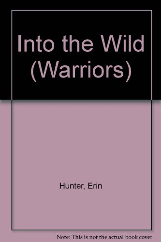 9780606297219: Into the Wild (Warriors)