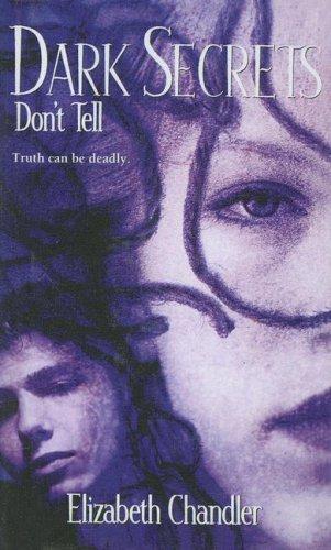9780606298117: Dark Secrets: Don't Tell