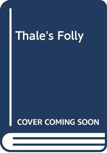 9780606298322: Thale's Folly