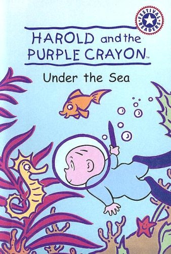 9780606299244: Harold And The Purple Crayon: Under The Sea (Festival Readers)