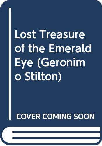 9780606299343: Lost Treasure of the Emerald Eye (Geronimo Stilton)