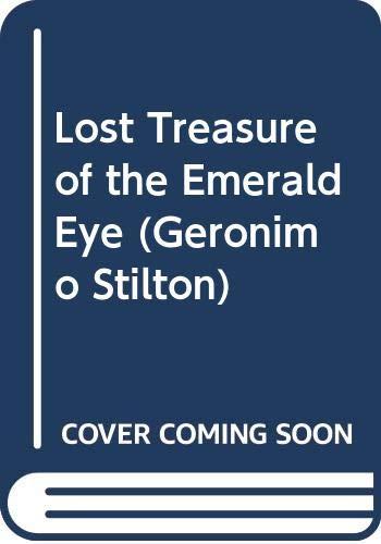 9780606299343: Lost Treasure of the Emerald Eye (Geronimo Stilton)