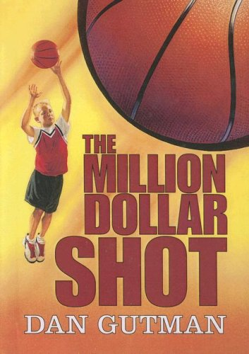 9780606299534: The Million Dollar Shot (Million Dollar Series)