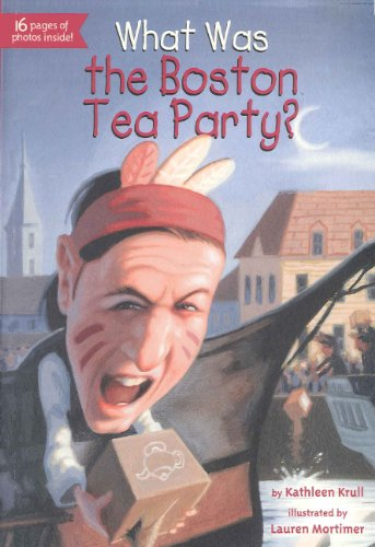 9780606299718: What Was The Boston Tea Party? (Turtleback School & Library Binding Edition)