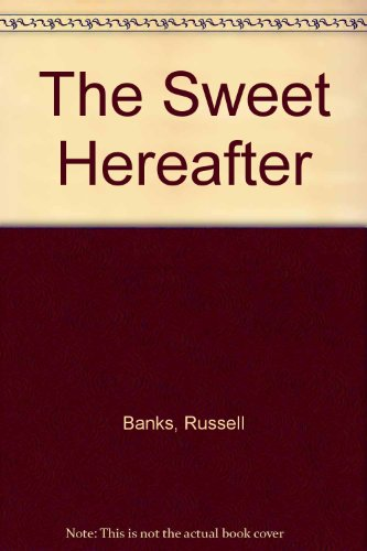 9780606300094: The Sweet Hereafter