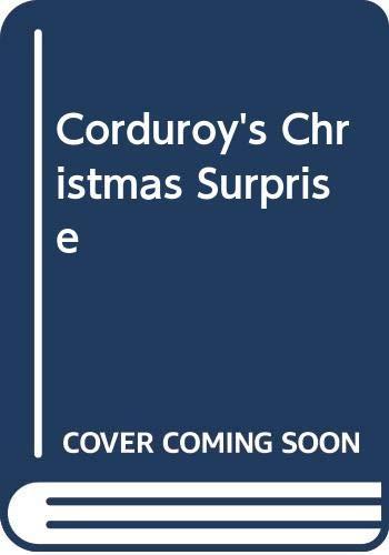 9780606300551: Corduroy's Christmas Surprise