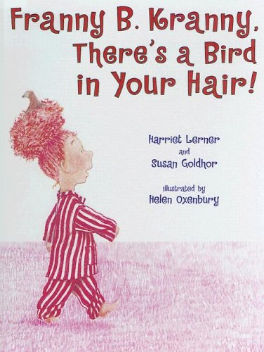 9780606301053: Franny B. Kranny, There's A Bird In Your Hair!