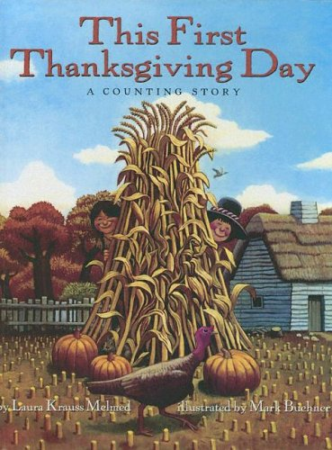 9780606301060: This First Thanksgiving Day: A Counting Story