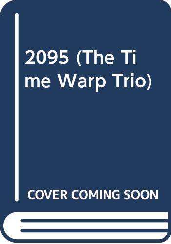 9780606301350: 2095 (Time Warp Trio, Vol. 5)