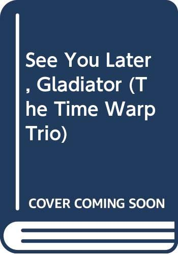 9780606301398: See You Later, Gladiator
