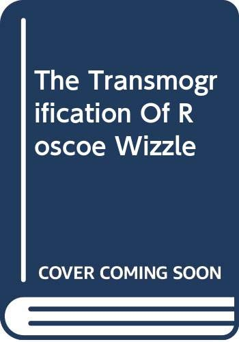 9780606301848: The Transmogrification Of Roscoe Wizzle