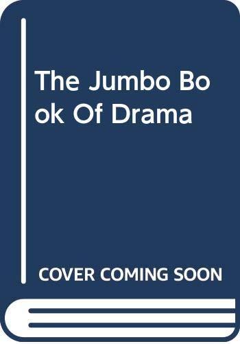 9780606302050: The Jumbo Book Of Drama
