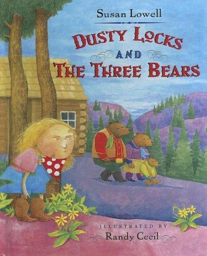9780606302937: Dusty Locks And The Three Bears