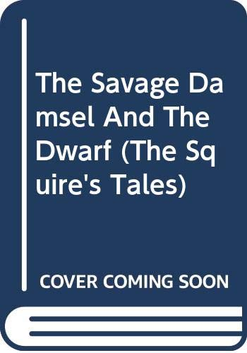 9780606303217: The Savage Damsel And The Dwarf (The Squire's Tales)