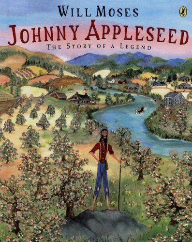 9780606303729: Johnny Appleseed: The Story Of A Legend