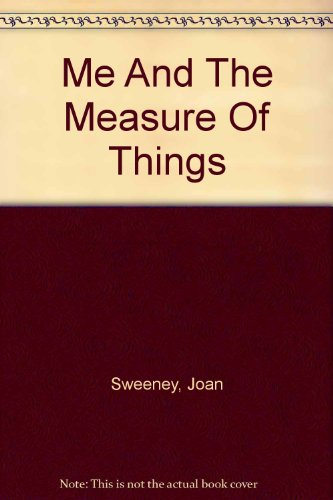 9780606303767: Me And The Measure Of Things