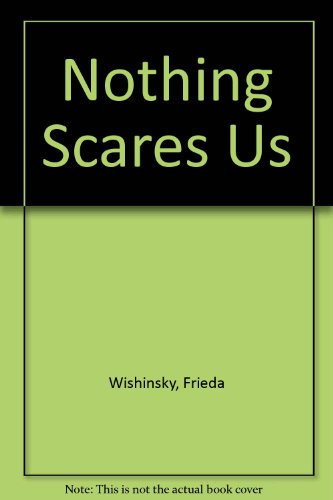 9780606303811: Nothing Scares Us