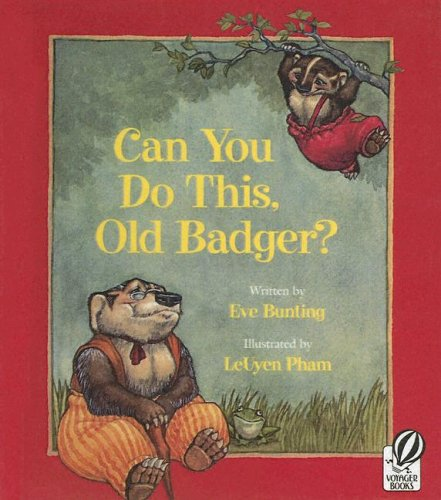 9780606303972: Can You Do This, Old Badger? (Badger Books)
