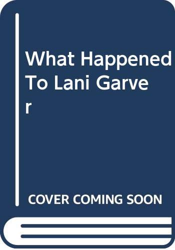 9780606304153: What Happened To Lani Garver