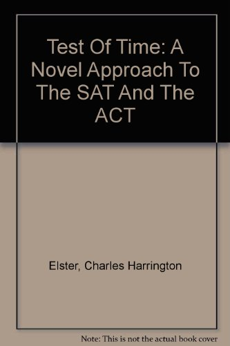 9780606304160: Test Of Time: A Novel Approach To The SAT And The ACT