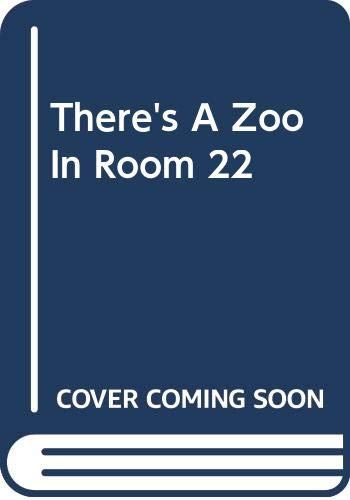 9780606304177: There's A Zoo In Room 22