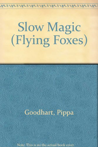 9780606304535: Slow Magic (Flying Foxes)
