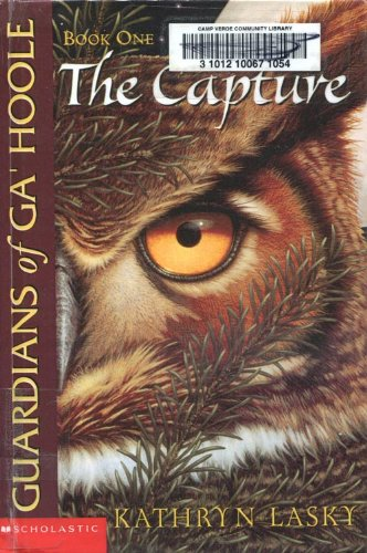 9780606304702: The Capture (Guardians of Ga'hoole)
