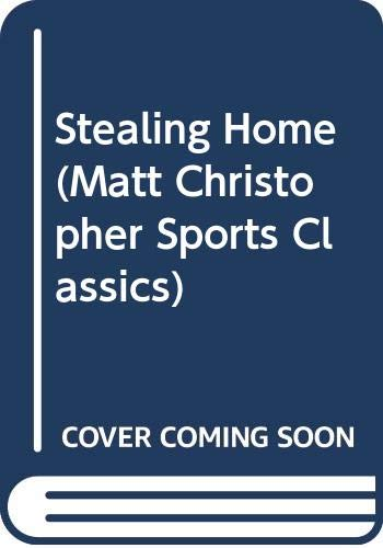 9780606304788: Stealing Home (Matt Christopher Sports Classics)