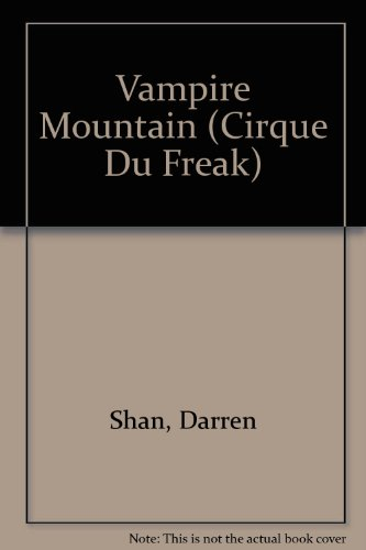 9780606304856: Vampire Mountain (Cirque Du Freak)