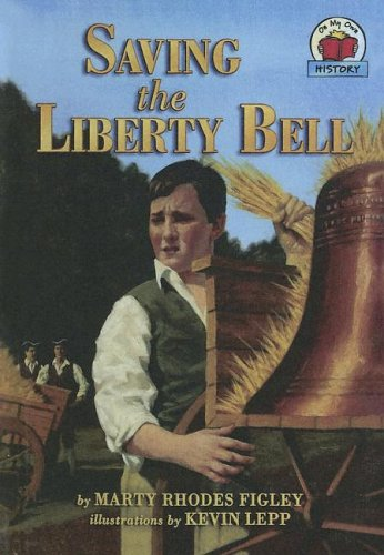 9780606305228: Saving The Liberty Bell (On My Own History)