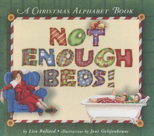 9780606305419: Not Enough Beds: A Christmas Alphabet Book
