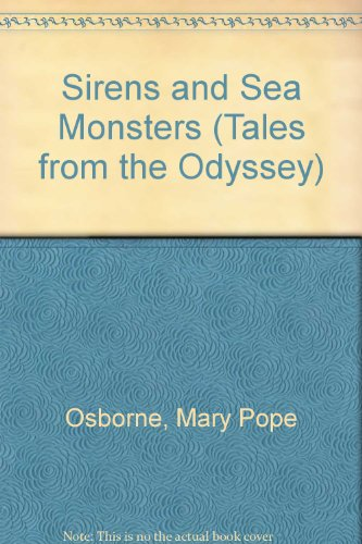 9780606305587: Sirens and Sea Monsters (Tales from the Odyssey)