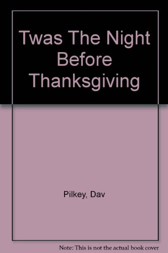 9780606305891: Twas The Night Before Thanksgiving