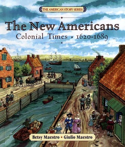 9780606306614: New Americans: Colonial Times, 1620-1689 (American Story)