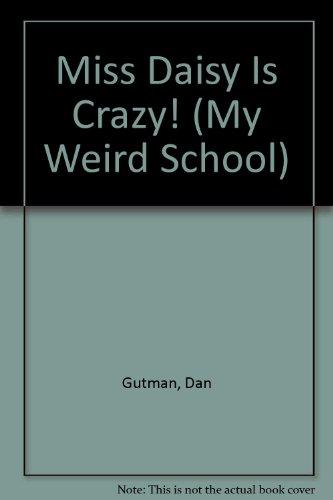 9780606306690: Miss Daisy Is Crazy! (My Weird School)