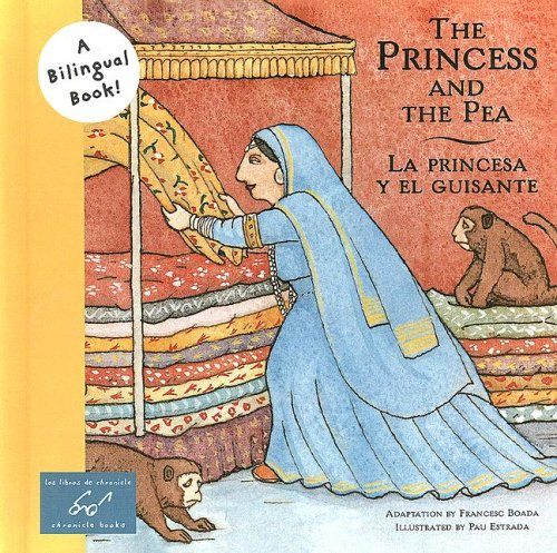 9780606307154: The Princess And The Pea / La Princesa Y El Guisante