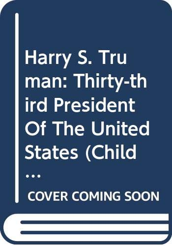 9780606307284: Harry S. Truman: Thirty-third President Of The United States (Childhood of Famous Americans)