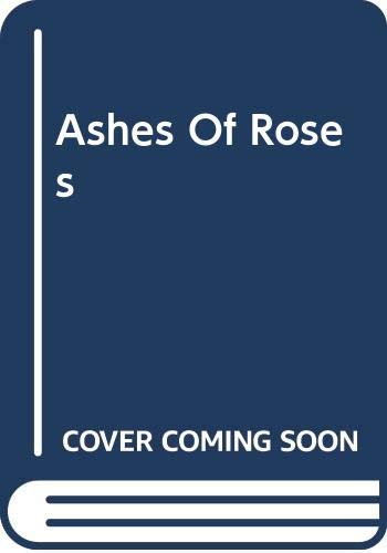 9780606308434: Ashes Of Roses