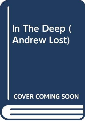 9780606308663: In The Deep (Andrew Lost)