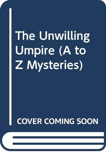 9780606308670: The Unwilling Umpire (A to Z Mysteries)