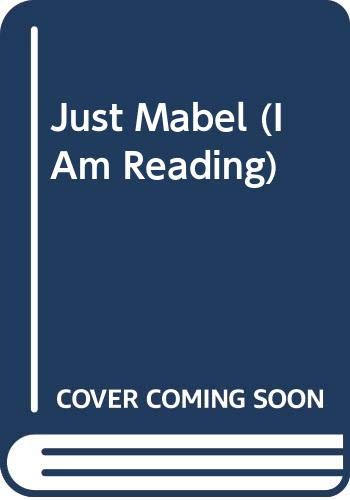 9780606308915: Just Mabel (I Am Reading)