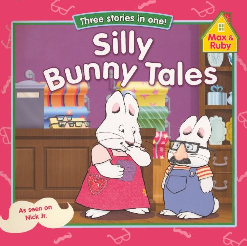 9780606309134: Silly Bunny Tales (Turtleback School & Library Binding Edition) (Max & Ruby)
