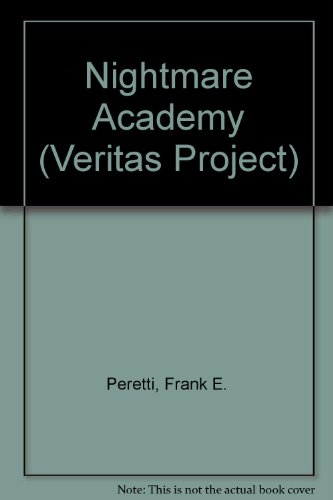 Nightmare Academy (Veritas Project) (0606309284) by Peretti, Frank E.