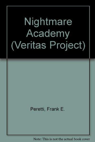 Nightmare Academy (Veritas Project): Peretti, Frank E.