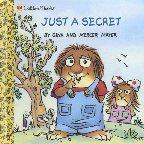 9780606309776: Just a Secret (Little Critter)
