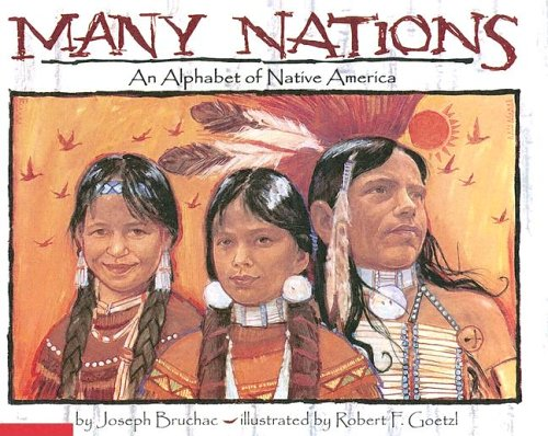 9780606309868: Many Nations: An Alphabet Of Native America
