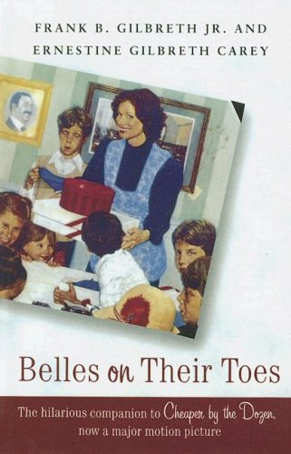 Belles On Their Toes (0606310509) by Frank B. Gilbreth