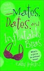 Mates, Dates, And Inflatable Bras: Cathy Hopkins
